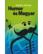 Humor és Magyar - Kőváry György