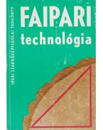 Faipari technológia I. - Kováts Imréné