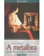 A metafora - Kövecses Zoltán