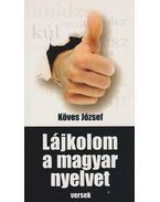 Lájkolom a magyar nyelvet - Köves József
