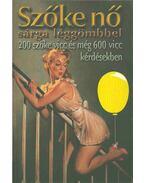 Szőke nő, sárga léggömbbel - Köves József
