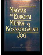 Magyar és európai munka- és közszolgálati jog - Prugberger Tamás