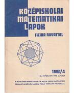 Középiskolai matematikai lapok 1990/4. április - Hermann Péter, Fried Ervinné (szerkesztő), Lugosi Erzsébet (szerkesztő)