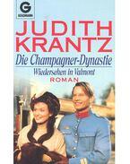Die Champagner-Dynastie - Krantz, Judith