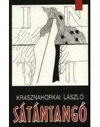 Sátántangó - Krasznahorkai László