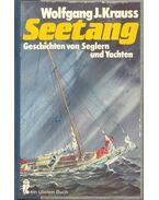 Seetang – Geschichten von Seglern und Yachten - KRAUSS, WOLFGANG J,