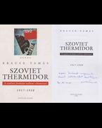 Szovjet thermidor (Ungvári Tamásnak dedikált példány) - Krausz Tamás