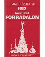 Orosz forradalom - szovjet történelem - Krausz Tamás, Varga Lajos