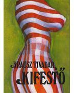 Kifestő - Krausz Tivadar
