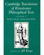Cambridge Translations of Renaissance Philosophical Texts Vol, 2: Political Philosophy - KRAYE, JILL
