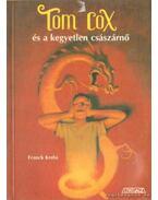Tom Cox és a kegyetlen császárnő - Krebs, Franck