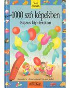 Majdnem 1000 szó képekben - Krén Katalin (szerk.)