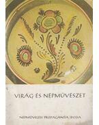 Virág és népművészet - Kresz Mária