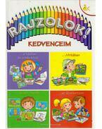 Rajzolok! - Kedvenceim - Kricskovics Zsuzsanna