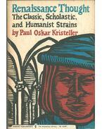 Renaissance Thought - Kristeller, Paul Oskar