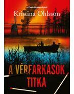 A vérfarkasok titka - Kristina Ohlsson