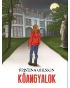 Kőangyalok - Kristina Ohlsson