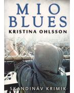 Mio blues - Kristina Ohlsson