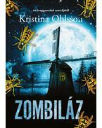 Zombiláz - Kristina Ohlsson
