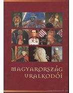 Magyarország uralkodói - Kristó Gyula, Makk Ferenc, Almási Tibor, Bertényi Iván, Draskóczy István, Pálffy Géza, Barta János, Csorba László