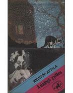 A dadogó gyilkos - Kristóf Attila