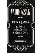 Vadrózsák (dedikált) - Kriza János