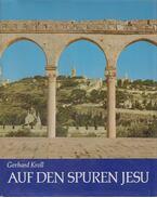 Auf den Spuren Jesu - Kroll, Gerhard