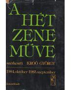 A hét zeneműve 1984-1985 - Kroó György