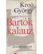 Bartók kalauz - Kroó György