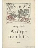 A törpe trombitás - Krúdy Gyula