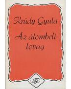 Az álombeli lovag - Krúdy Gyula