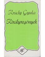 Királyregények - Krúdy Gyula