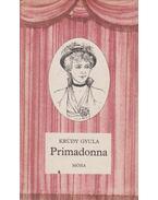 Primadonna - Krúdy Gyula