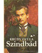 Szindbád - Krúdy Gyula