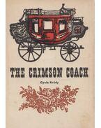 The Crimson Coach - Krúdy Gyula