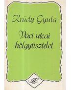 Váci utcai hölgytisztelet - Krúdy Gyula