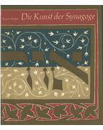 Die Kunst der Synagoge - Krüger, Renate