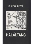 Haláltánc - Kuczka Péter
