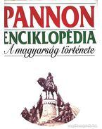 Pannon enciklopédia - A magyarság története - Kuczka Péter