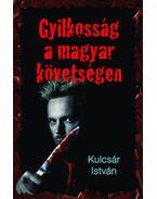 Gyilkosság a magyar követségen - Kulcsár István