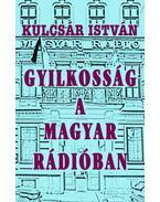 Gyilkosság a Magyar Rádióban - Kulcsár István