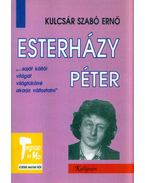 Esterházy Péter - Kulcsár Szabó Ernő