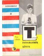 Fotoamatőrök könyve - Kun Miklós