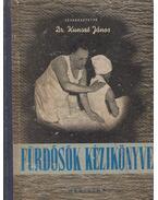 Fürdősök kézikönyve - Kunszt János dr.