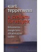A szellemi törvények - Kurt Tepperwein