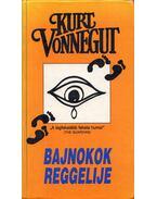 Bajnokok reggelije - Kurt Vonnegut