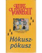 Hókuszpókusz - Kurt Vonnegut