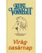 Virágvasárnap - Kurt Vonnegut