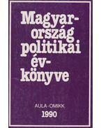Magyarország politikai évkönyve 1990 - Kurtán Sándor, Sándor Péter, Vass László