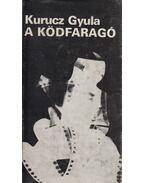 A ködfaragó - Kurucz Gyula